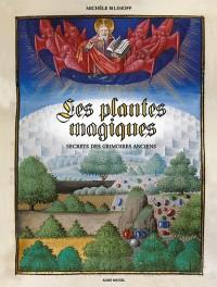 Superbe ouvrage sur les plantes magiques illustré d'enluminures