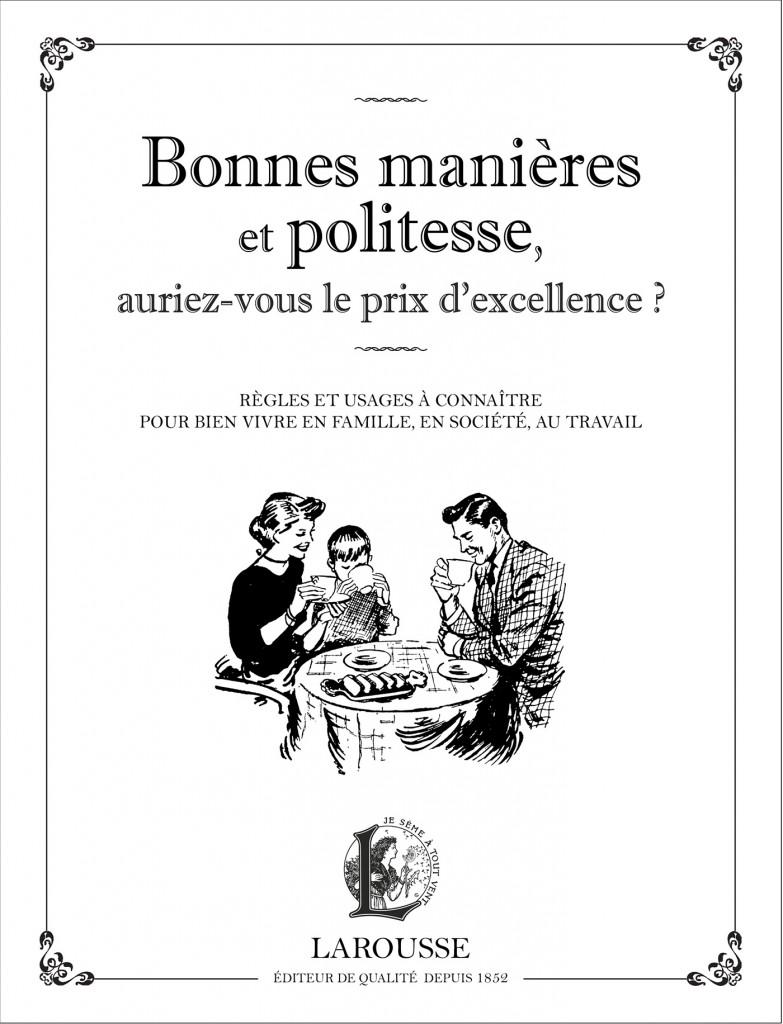 Un recueil qui règle les usages pour une bonne vie familiale, sociale et professionnelle